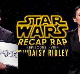 Дэйзи Ридли читает рэп по мотивам восьми эпизодов Звездных войн