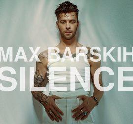 Макс Барских представил новый лирический клип Silence