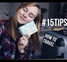 Полезные советы, как путешествовать самостоятельно