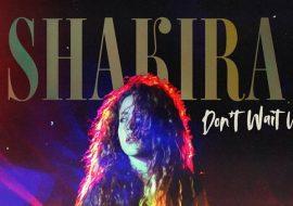 Премьера клипа: Shakira — Don't Wait Up