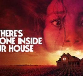 Трейлер:  «В твоем доме кто-то есть» 2021